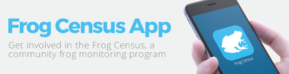 Frog Census App - get involved in our community frog monitoring program